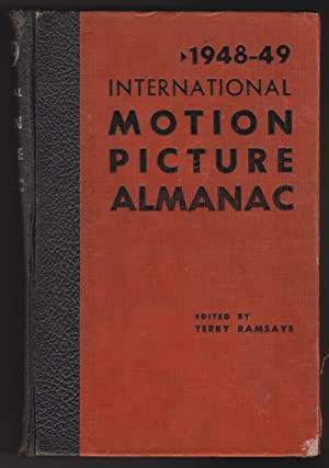 1948-49 International Motion Picture Almanac: Ramsaye, Terry, Editor