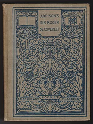 sir roger de coverley essays from the spectator Papers in the english curriculum ardent defenders of sir roger aris  er  emphasize style as the chief point of interest in the de coverley p pers when i  disliked.