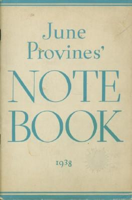 June Provines' Notebook: A Selection of Items from 'Front Views and Profiles'