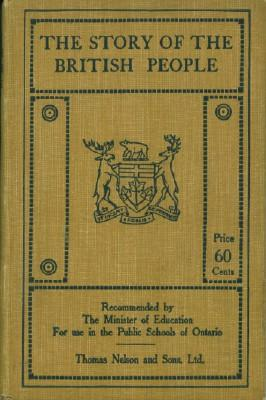 Story of the British People: A Reader for Pupils in Form III of the Public Schools