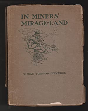 In Miners' Mirage-Land