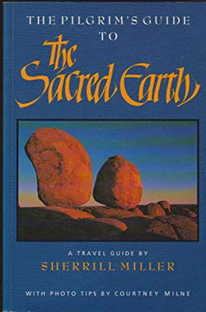 Pilgrim's Guide to The Sacred Earth, The