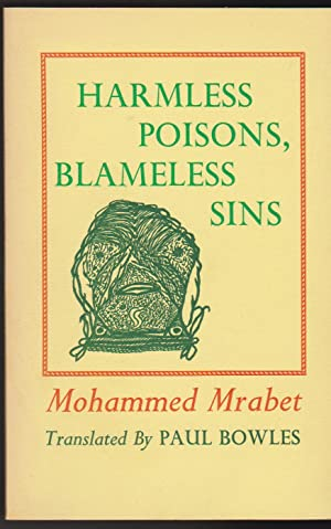 Harmless Poisons, Blameless Sins: Mrabet, Mohammed