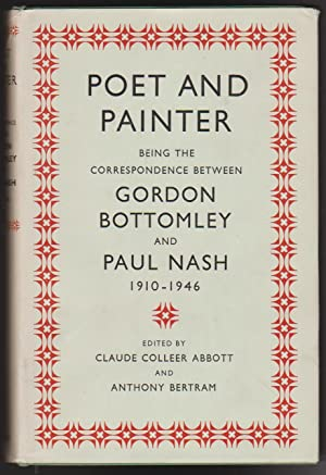 Poet and Painter: Being the Correspondence Between: Abbott, Claude Colleer