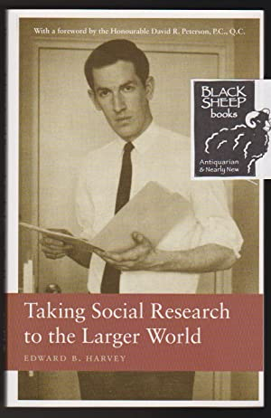 Taking Social Research to the Larger World: Harvey, Edward B.