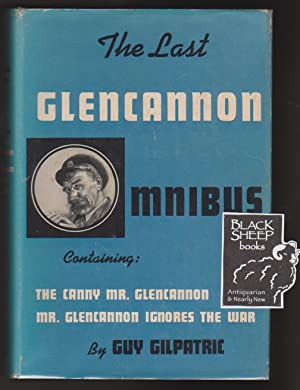 Last Glencannon Omnibus Including The Canny Mr.: Gilpatric, Guy