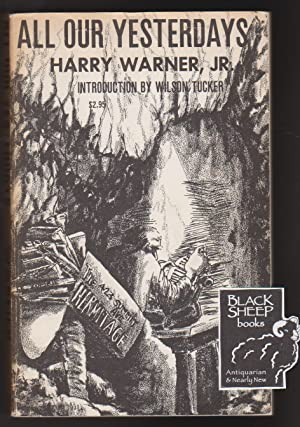 All Our Yesterdays: An Informal History of: Warner Jr., Harry
