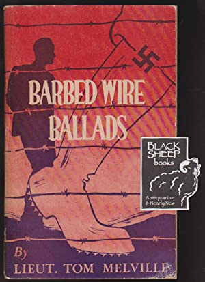 Barbed Wire Ballads: Melville, Tom (Scotty)