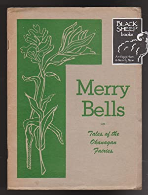 Merry Bells or Tales of the Okanagan Fairies