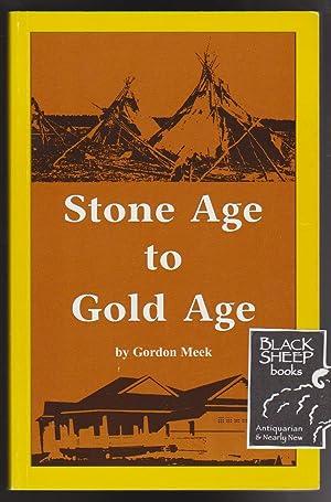Stone Age to Gold Age: Meek, Gordon