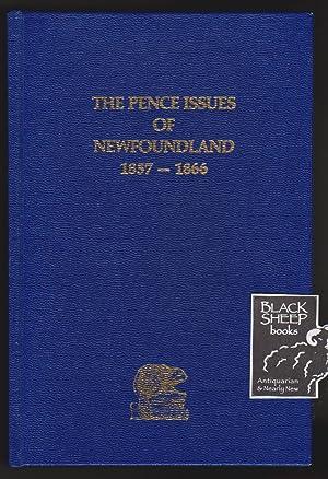 Pence Issues of Newfoundland 1857-1866: Pratt, Robert H.