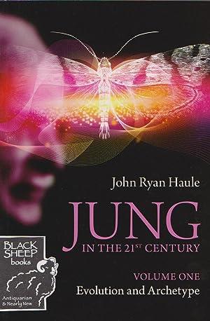Jung in the 21st Century, Volume One: Haule, John Ryan