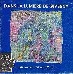 Dans La Lumiere De Giverny: Hommage a: Govin, Jacqueline &