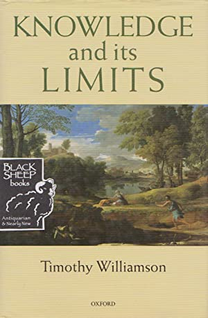 Knowledge and its Limits: Williamson, Timothy