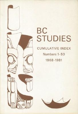 BC Studies: Cumulative Index No. 1 - 50