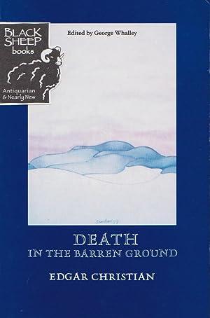 Death in the Barren Ground: Christian, Edgar; George