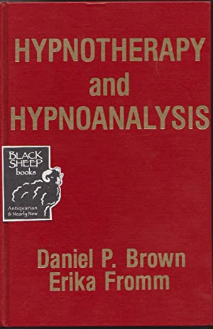 Hypnotherapy and Hypnoanalysis: Brown, Daniel P.