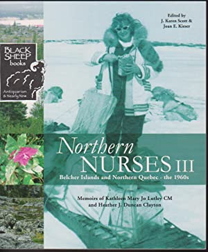 Northern Nurses III: Blecher Islands and Northern: Scott, J. Karen