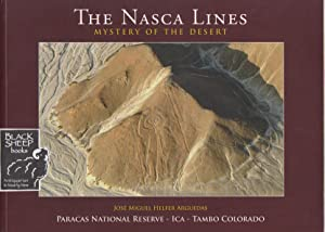 Nasca Lines: Mystery of the Desert: Arguedas, Jose Miguel
