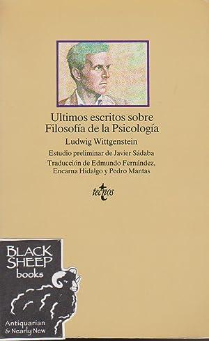 Ultimos escritos sobre Filosofia de La Psicologia: Wittgenstein, Ludwig
