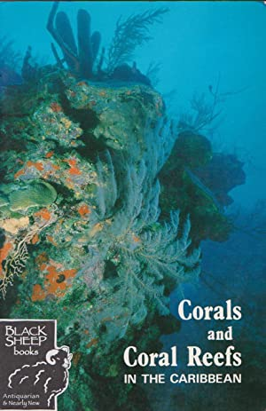 Coral and Coral Reefs in the Caribbean: Griffith, Stafford A.