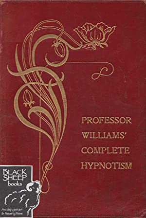 Professor Williams' Complete Hypnotism