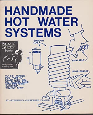 Handmade Hot Water Systems: Sussman, Art &