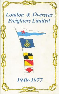 London & Overseas Freighters Limited 1949-1977: Sprake, Raymond F.