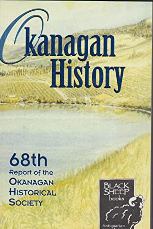 Okanaga History: 68th Report of the Okanagan Historical Society