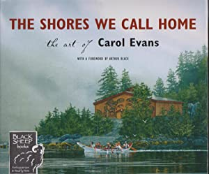 Shores We Call Home: The Art of Carol Evans