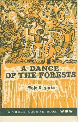Dance of the Forests, A