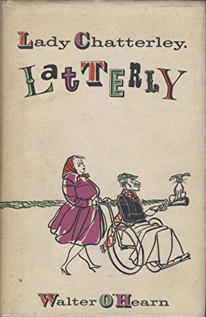 Lady Chatterley, Latterly
