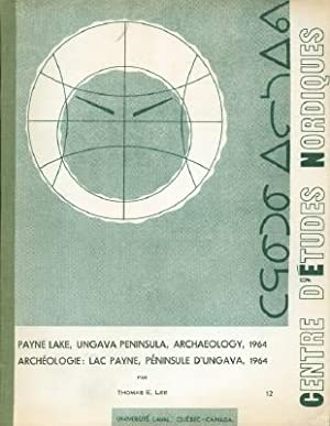 Payne Lake, Ungava Peninsula, Archaeology, 1964: Lee, THomas E.