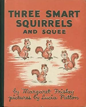 Three Smart Squirrels and Squee
