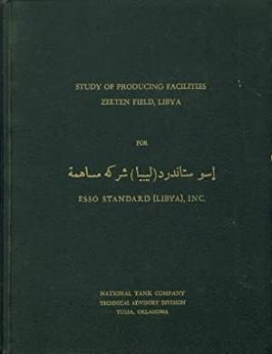 Report of Engineering Study for Development of Oil Producing Facilities Zelten Field, Libya for ...