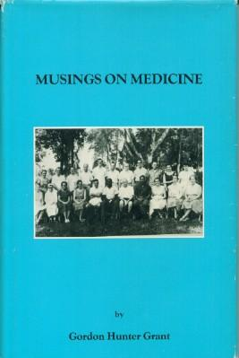 Musings on Medicine: Grant, Gordon Hunter