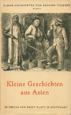 Kleine Geschichten Aus Asien: Banse, Ewald (ed)