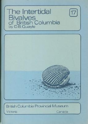 Intertidal Bivalves of British Columbia, The: Quayle, D.B.