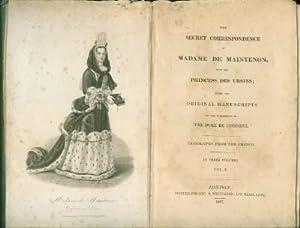Secret Correspondence of Madame De Maintenon with the Princess Des Ursins; from the Original ...
