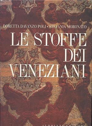 Le Stoffe Dei Veneziani: Poli, Doretta Davanzo; Moronato, Stefania