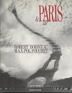 Le Paris De Robert Doisneu et Max-Pol Fouchet: Fouchet, Max-Pol