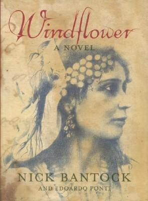 Windflower, The: Bantock, Nick