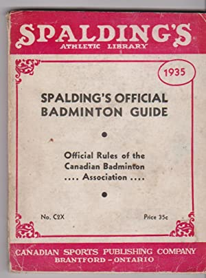 1935 Edition Spalding's Official Badminton Guide: Forster, Robert D., Editor