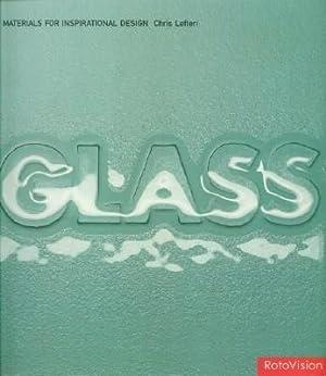 Glass - Materials for Inspirational Design: Lefteri, Chris