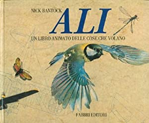 Ali: Un Libro Animato Delle Cose Che Volano (Wings: A Pop-Up Book of Things That Fly): Bantock, ...