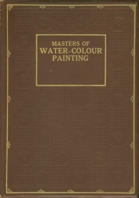 Masters of Water-Colour Painting: Holme, Geoffrey, Editor