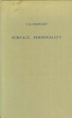 Surface Personality: A Study of Imaginary Man: Ouspensky, P.D.
