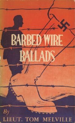 Barbed Wire Ballads: Melville, Tom (Scotty)