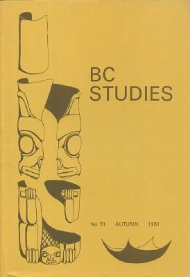 BC Studies, No. 51 Autumn 1981