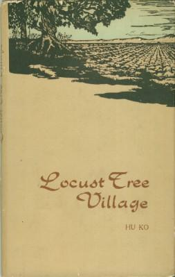 Locust Tree Village: Ko, Hu